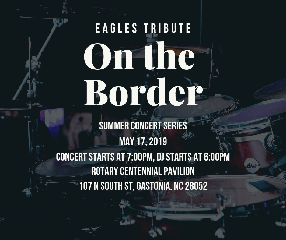 On the Border 2019 Summer Concert Series 5.17.19